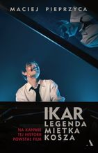 Plakat filmu Ikar. Legenda Mietka Kosza